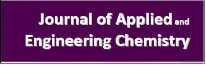 Welcome to Journal of Applied and Engineeering Chemistry